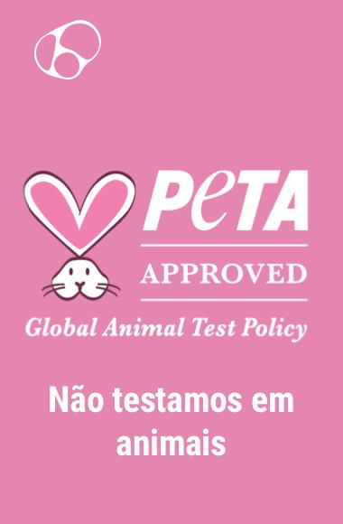 PETA Approved. Não testada em animais